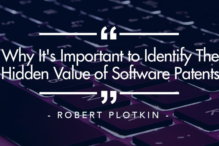 Why It's Important to Identify The Hidden Value of Software Patents