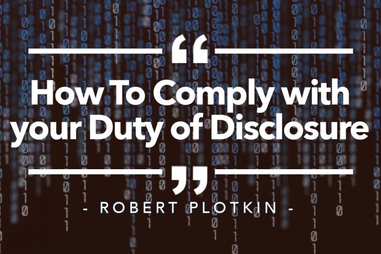 How to Comply with your Duty of Disclosure